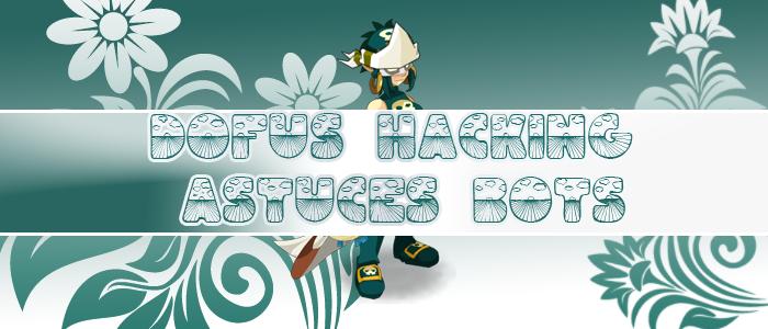 Dofushackastucesbots
